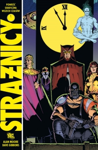 Alan Moore, Dave Gibbons ‹Strażnicy›