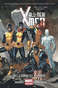 Brian Michael Bendis, Stuart Immonen ‹All-New X-Men #1: Wczorajsi X-Men›