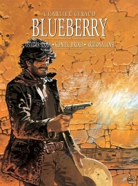 Jean-Michel Charlier, Jean 'Moebius' Giraud ‹Blueberry #6›