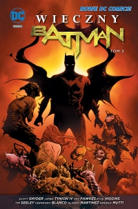 Scott Snyder, Jason Fabok, R. M. Guera ‹Batman: Wieczny Batman #3›