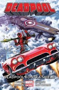 Brian Posehn, Gerry Duggan, Mike Hawthorne ‹Deadpool #4: Deadpool kontra SHIELD›