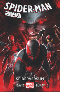 Peter David, Will Sliney ‹Spider-Man 2099 #2: Spiderversum›