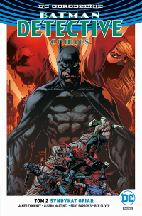 James Tynion IV, Eddy Barrows, Alvaro Martinez ‹Odrodzenie: Batman - Detective Comics #2: Syndykat Ofiar›