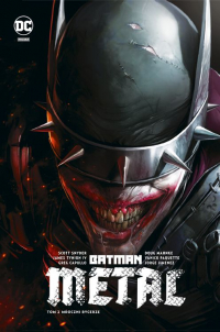 Scott Snyder, James Tynion IV, Jorge Jimenez, Carmine Di Giandomenico, Greg Capullo, Dough Mahnke ‹Batman Metal#2: Metal – Mroczni Rycerze›
