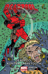 Gerry Duggan, Matteo Lolli, Scott Koblish ‹Deadpool #2: Deadpool kontra Sabretooth›