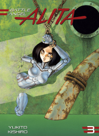 Yukito Kishiro ‹Battle Angel Alita #3: Deluxe›