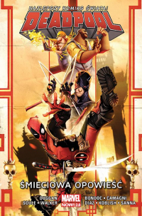 David Walker, Charles Soule, Gerry Duggan, Paco Diaz, Guillermo Sanna, Jacopo Camagni, Scott Koblish, Elmo Bondoc ‹Deadpool #4: Śmieciowa opowieść›