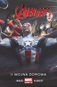 Mark Waid, Adam Kubert ‹All New Avengers #3: II wojna domowa›