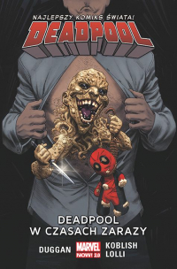 Gerry Duggan, Scott Koblish, Matteo Lolli ‹Deadpool #6: Deadpool w czasach zarazy›
