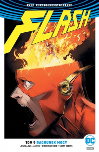 Joshua Williamson, Scott Kolins, Christian Duce ‹Flash #9: Rachunek mocy›