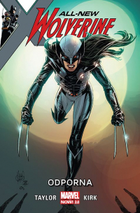 Tom Taylor, Leonard Kirk ‹All-New Wolverine #4: Odporna›