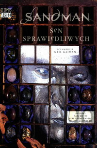 Neil Gaiman, Sam Kieth, Malcolm Jones III, Mike Dringenberg ‹Sen sprawiedliwych›