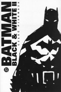 Paul Dini, Ty Templeton, Chris Claremont, Kelly Pucket, Warren Ellis, Paul Pope, John Arcudi, Paul Levitz, Alex Ross, Marie Severin, Steve Rude, Tim Sale, Jim Lee, Tony Salmons, Paul Rivoche ‹BLACK & WHITE II #1›