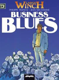 Jean Van Hamme, Philippe Francq ‹Business Blues›