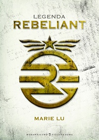 Marie Lu ‹Rebeliant›