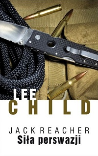 Lee Child ‹Siła perswazji›