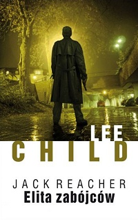 Lee Child ‹Elita zabójców›
