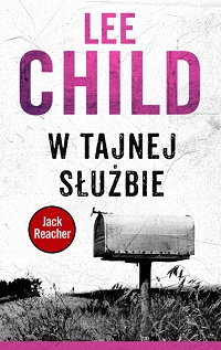 Lee Child ‹W tajnej służbie›