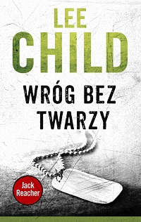 Lee Child ‹Wróg bez twarzy›