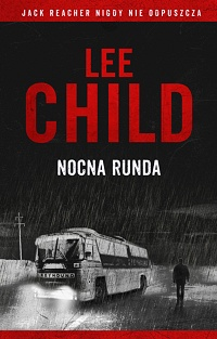 Lee Child ‹Nocna runda›