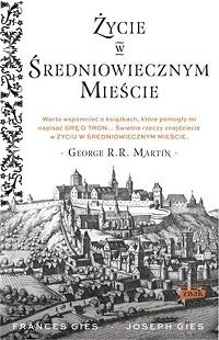 Frances Gies, Joseph Gies ‹Życie wśredniowiecznym mieście›