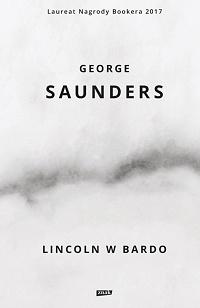 George Saunders ‹Lincoln wBardo›
