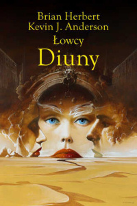 Brian Herbert, Kevin J. Anderson ‹Łowcy Diuny›