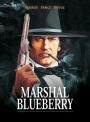 Blueberry: Marshal Blueberry