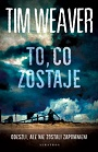 To, co zostaje