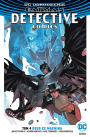 Batman – Detective Comics #4: Deus Ex Machina