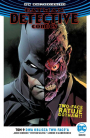 Batman - Detective Comics #9: Dwa oblicza Two-Face′a