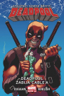 Deadpool #11: Deadpool zabija Cable'a