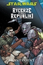 Star Wars: Rycerze Starej Republiki #2: Flashpoint